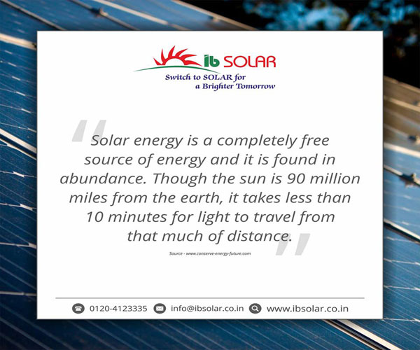 Solar energy is a completely free source of energy and it is found in abundance.