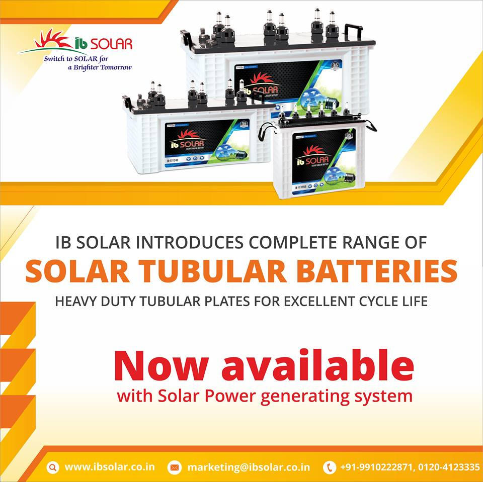 IB solar introduces a complete range of Solar Tubular Batteries