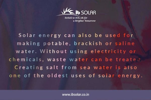 Solar energy can also be used