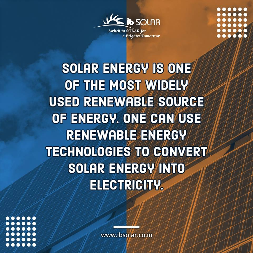 Solar Energy is one of the most widely used Renewable Sources of Energy